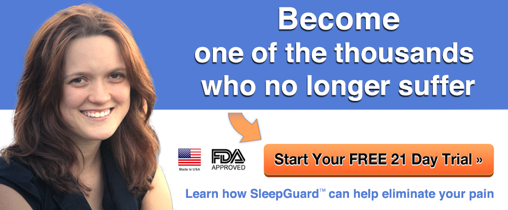 Thousands of Satisfied Customers use SleepGuard